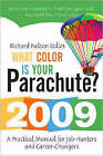 What Color is Your Parachute?: A Practical Manual for Job-hunters and Career-changers: 2009 by Richard Nelson Bolles (Paperback, 2008)