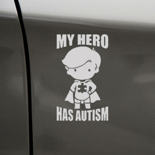 1Pc MY HERO HAS AUTISM Decal Sticker Fit For Car Truck Laptop Decals White PET T