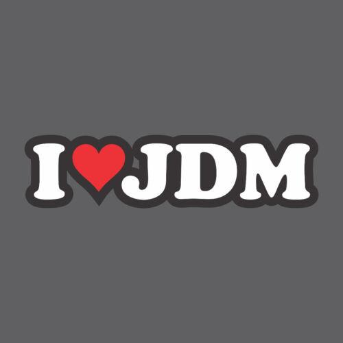 """I Heart JDM stickerprinted decalsize 4/"""" x 3.5/""""Honda Love drift illest"""