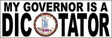 "Version 2 Virginia Version 8.8/"" x 3/"" My governor is an idiot bumper sticker"