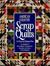 American Country Scrap Quilts (Rodale Quilt Book)-ExLibrary