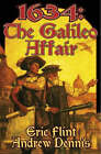 1634: The Galileo Affair by Eric Flint, Andrew Dennis (Paperback, 2005)