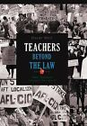 Teachers Beyond the Law: How Teachers Changed Their World by Oscar Weil (Hardback, 2012)