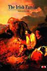 The Irish Famine by Peter Gray (Paperback, 1995)