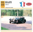 Bugatti Type 57 Coupé 8 Cyl. GT 1933-1939 France CAR VOITURE CARTE CARD FICHE