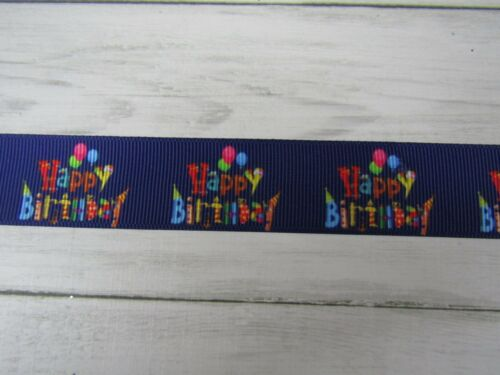 "HAPPY BIRTHDAY  GROSGRAIN RIBBON 1 2 3 METRE CHOICE BOWS CAKES  1/"" 25 MM"