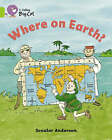 Where on Earth?: Band 11/Lime by Collins Educational, Scoular Anderson (Paperback, 2005)