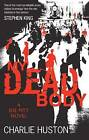My Dead Body: A Joe Pitt Novel by Charlie Huston (Paperback, 2009)