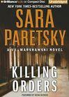 Killing Orders by Sara Paretsky (CD-Audio, 2012)