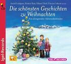 Die schönsten Geschichten zur Weihnachtszeit von Erhard Dietl, Kirsten Boje, Dimiter Inkiow und Astrid Lindgren (2010)