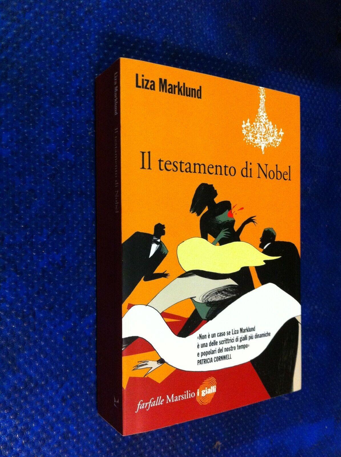 LIZA MARKLUD IL TESTAMENTO DI NOBEL FARFALL GIALLI MARSILIO 2009 PRIMA EDIZIONE