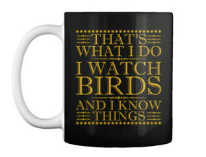 Birdwatching-S-Birds-That-039-s-What-I-Do-Watch-And-Know-Things-Gift-Coffee-Mug