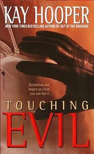 Touching-Evil-A-Bishop-Special-Crimes-Unit-Novel-by-Kay-Hooper