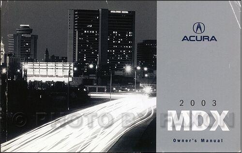 2003 Acura MDX Owners Manual Original Owner Guide Handbook Book OEM