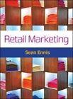 Retail Marketing by Sean Ennis (Paperback, 2015)