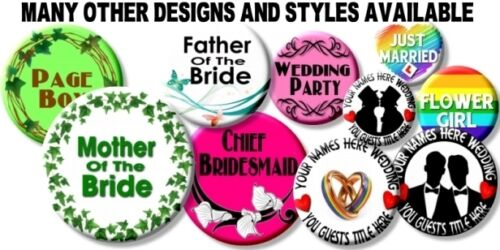 "BESPOKE WEDDING PARTY BADGES~ PERSONALISED 55 MM// 2.2 /"" SIMPLY STUNNING!"
