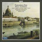 Francesco Feo: Missa; Confitebor a 5 (CD, Mar-2009, CPO)