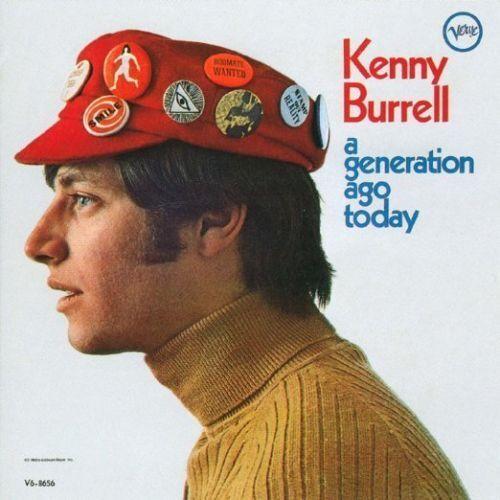 KENNY BURRELL-A GENERATION AGO TODAY-JAPAN SHM-CD D50