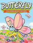 Butterfly Coloring Book for Kids by Speedy Publishing LLC (Paperback / softback, 2015)
