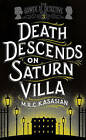 Death Descends On Saturn Villa by M. R. C. Kasasian (Paperback, 2015)