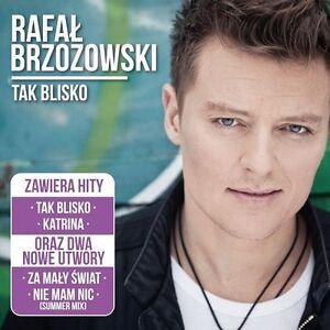 RAFAL-BRZOZOWSKI-TAK-BLISKO-reedycja-z-bonusami-CD-sealed-from-POLAND