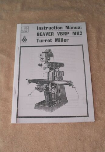 Beaver VBRP MK2 Milling Machine Manual