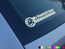 MY VAUXHALL GOES BWAAHH FUNNY CAR STICKER DECAL CORSA REDTOP NOVA ASTRA GSI SRI