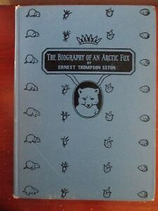 THE-BIOGRAPHY-of-an-ARCTIC-FOX-by-Ernest-Thompson-Seton-FIRST-EDITION