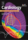 Cardiology: An Illustrated Colour Text by David E. Newby, Neil R. Grubb (Paperback, 2005)