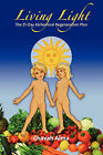 Living Light: The 21-Day Alchemical Regeneration Plan by Chavah Aima (Paperback / softback, 2007)