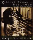 Ethical Issues in Business Pb by Peg Tittle (Paperback, 2000)