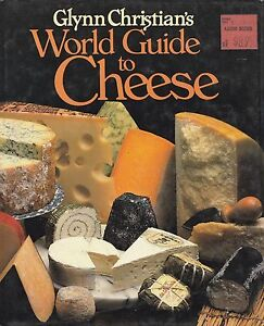 World-Guide-to-Cheese-by-Glynn-Christian-Hardback-1984