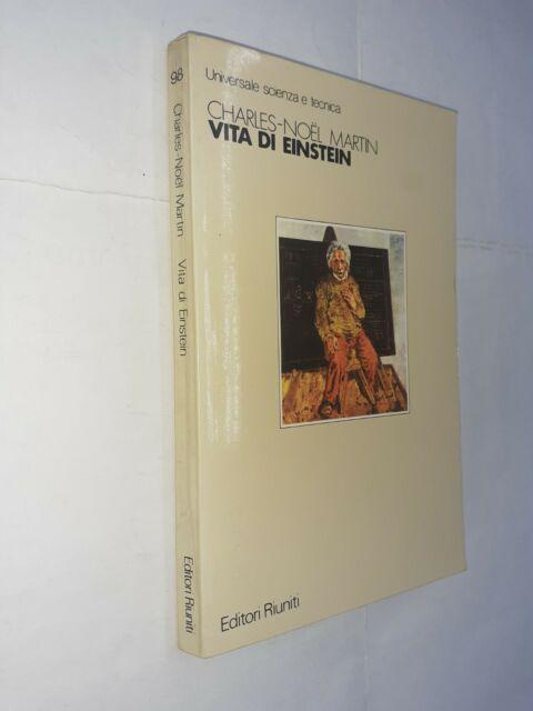 VITA DI EINSTEIN - CHARLES NOEL MARTIN - EDITORI RIUNITI - 1983