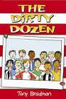 The Dirty Dozen by Tony Bradman (Paperback, 2006)