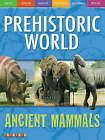 Awesome Ancient Animals: Huge Hunters Roam the Earth: Ancient Mammals by Dougal Dixon (Paperback, 2006)