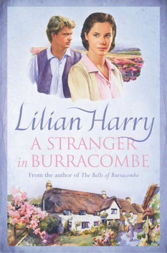 A Stranger In Burracombe (Burracombe Village 2),Lilian Harry