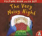 The Very Noisy Night by Jane Chapman, Diana Hendry (Mixed media product, 2005)