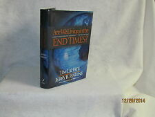 Are We Living in the End Times? Current Events Foretold in Scripture: Tim LaHaye
