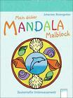 Mein dicker Mandala-Malblock: Zauberhafte Unterwasserwelt von Johannes Rosengarten (2012, Taschenbuch)