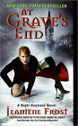 At Grave's End: A Night Huntress Novel by Jeaniene Frost (Paperback, 2009)