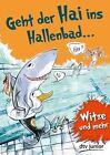 Geht der Hai ins Hallenbad von Stefanie Duckstein (2012, Taschenbuch)
