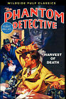The Phantom Detective: Harvest of Death by Robert Wallace (Paperback / softback, 2008)