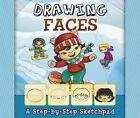 Drawing Faces by Mari Bolte (Paperback, 2014)