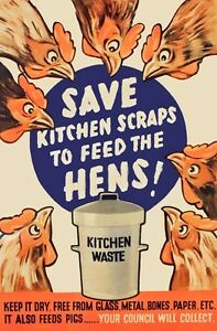 WB69-Vintage-Save-Kitchen-Waste-For-Hens-British-WW2-World-War-Poster-A2-A3-A4