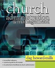 Church Administration and Management by Dag Heward-Mills (2011, Paperback)