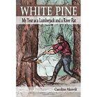White Pine by Caroline Akervik (Paperback / softback, 2014)