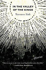 In the Valley of the Kings: Stories by Terrence Holt (Paperback, 2010)