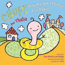Chupi: El Binky que regresó a su hogar (Spanish Edition)-ExLibrary