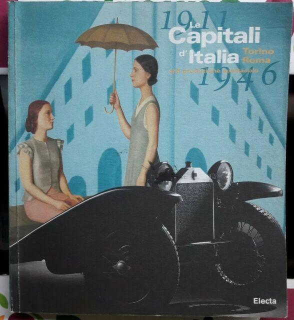 LE CAPITALI D' ITALIA 1911 - 1946