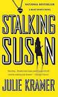 Stalking Susan by Julie Kramer (Paperback / softback, 2009)